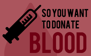 A donor's guide to giving blood